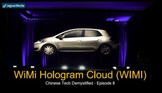 Chinese Tech Demystified – Wimi Hologram Cloud ($WIMI)